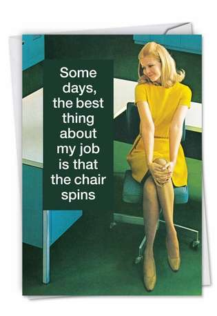 Humorous Administrative Professionals Day Greeting Card by Ephemera from NobleWorksCards.com - Swivel Chair
