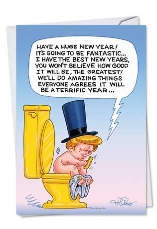 Funny New Year Paper Card by Daniel Collins from NobleWorksCards.com - Trump Toilet Tweet