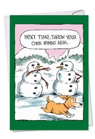 Hysterical Christmas Printed Card by Dave Coverly from NobleWorksCards.com - Snowman Arm