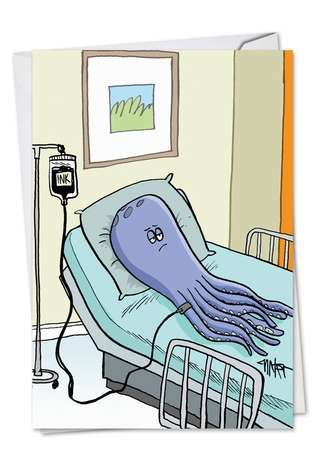 Hilarious Get Well Greeting Card by Jon Carter from NobleWorksCards.com - Octopus Ink Transfusion