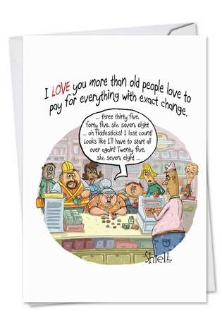 Hilarious Birthday Printed Card by Mike Shiell from NobleWorksCards.com - Exact Change