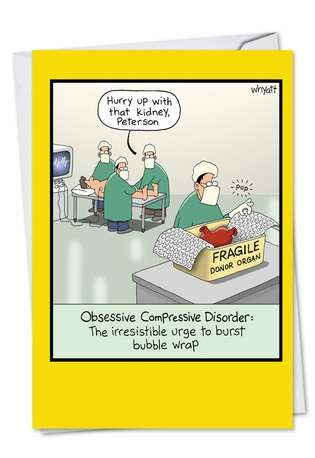 Hilarious Birthday Paper Greeting Card by Tim Whyatt from NobleWorksCards.com - Obsessive Compression Disorder