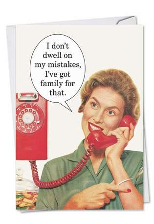 Hysterical Birthday Paper Greeting Card by Ephemera from NobleWorksCards.com - Don't Dwell On Mistakes