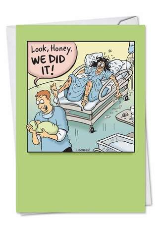 Hysterical Baby Printed Card by Terri Libenson from NobleWorksCards.com - We Did It