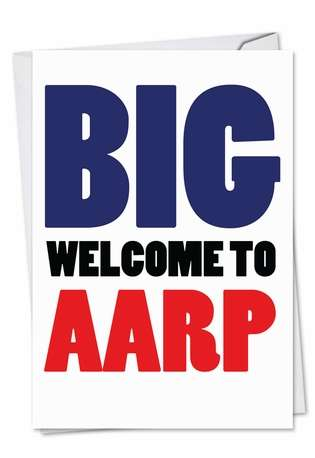 Welcome to AARP: Humorous Birthday Paper Card