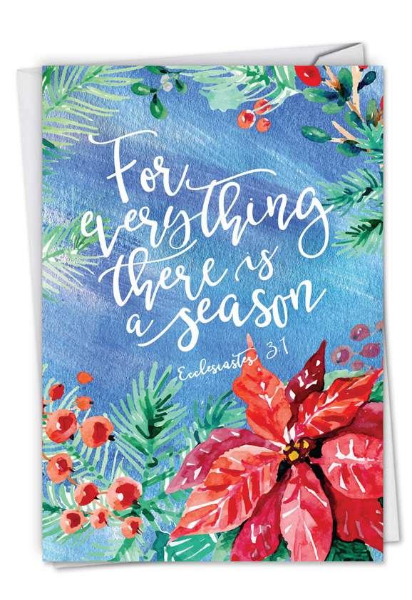 Creative Seasons Greetings Paper Greeting Card by Batya Sagy from NobleWorksCards.com - Season for Everything