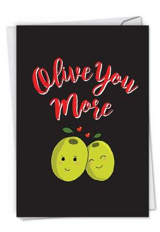 Stylish Valentine's Day Paper Greeting Card from NobleWorksCards.com - Olive You More
