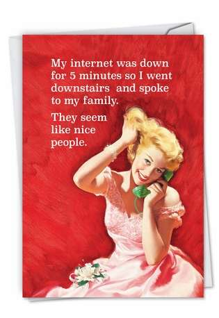 Humorous Birthday Greeting Card by Ephemera from NobleWorksCards.com - My Internet Went Down