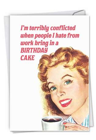 Funny Birthday Paper Greeting Card by Ephemera from NobleWorksCards.com - Terribly Conflicted From All