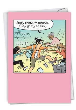 Funny Mother's Day Paper Greeting Card by Terri Libenson from NobleWorksCards.com - Enjoy These Moments