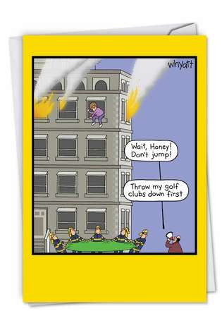 Humorous Anniversary Printed Card by Tim Whyatt from NobleWorksCards.com - Golf Clubs Fire