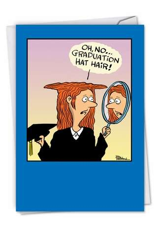 Humorous Graduation Printed Card by Bill Whitehead from NobleWorksCards.com - Hat Hair