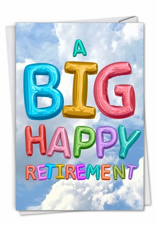 Creative Retirement Printed Card From NobleWorksCards.com - Inflated Messages