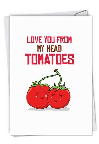 Stylish Birthday Printed Greeting Card from NobleWorksCards.com - Yummy Puns-Tomatoes
