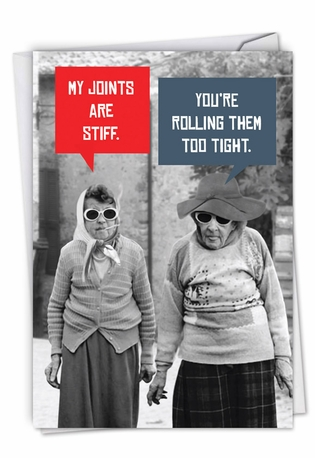Stiff Joints Talk Bubbles Weed Day Greeting Card By Nobleworks
