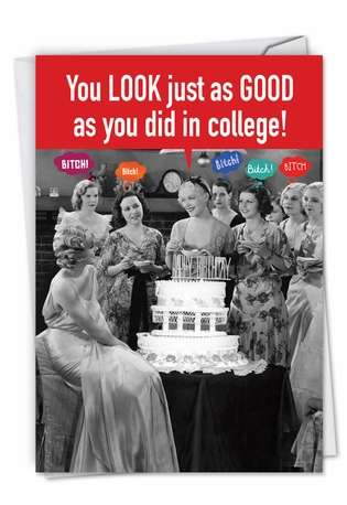 Funny Birthday Printed Card from NobleWorksCards.com - College Friends