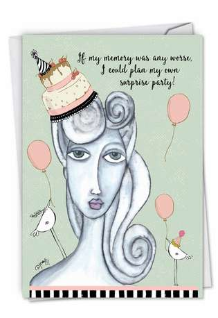 Humorous Birthday Printed Card by Joey Heiberg from NobleWorksCards.com - Own Surprise Party