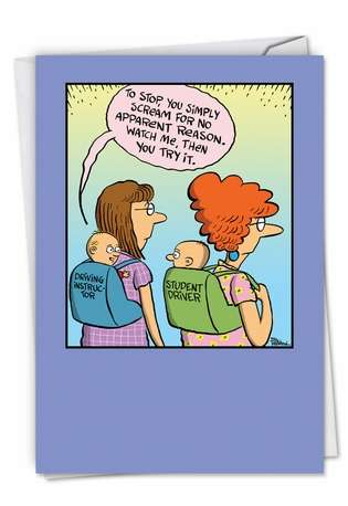 Humorous Baby Paper Greeting Card by Bill Whitehead from NobleWorksCards.com - Baby Student Driver