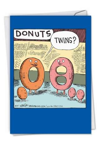 Humorous Baby Paper Card by Dave Coverly from NobleWorksCards.com - Donut Twins