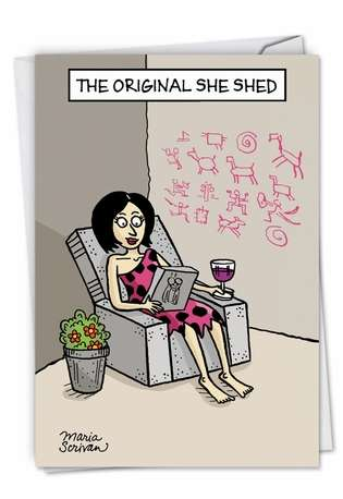 Funny Birthday Printed Greeting Card by Maria Scrivan from NobleWorksCards.com - Original She Shed