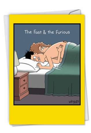 Hysterical Birthday Greeting Card by Tim Whyatt from NobleWorksCards.com - Fast And Furious