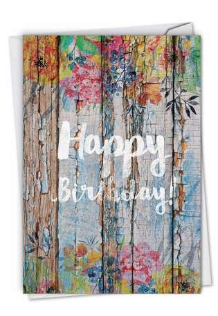Stylish Birthday Paper Greeting Card By NobleWorks Inc From NobleWorksCards.com - Blooming Driftwood