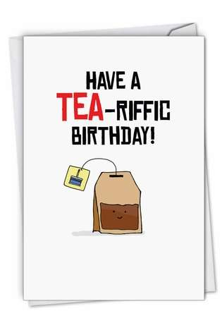 Stylish Birthday Paper Greeting Card By NobleWorks Inc From NobleWorksCards.com - Birthday Puns-Tea