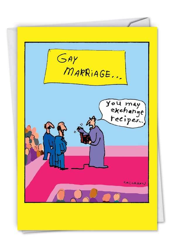 Hilarious Wedding Congratulations Printed Card By John Callahan From NobleWorksCards.com - John Callahan's Gay Marriage Exchange
