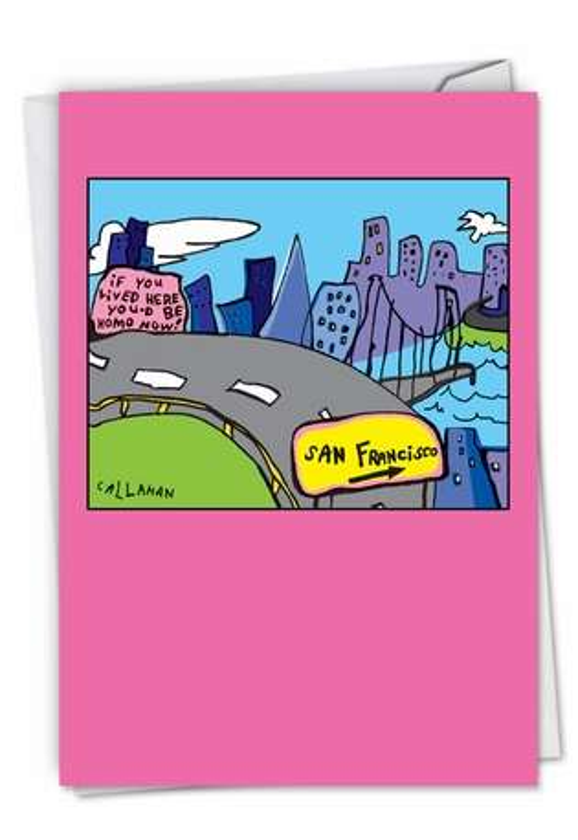 Funny Birthday Card By John Callahan From NobleWorksCards.com - John Callahan's Homo By Now