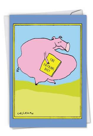 Hysterical Birthday Greeting Card By John Callahan From NobleWorksCards.com - John Callahan's Fatkins Diet