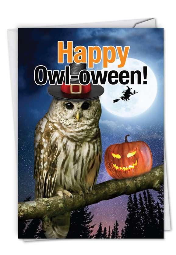 Humorous Halloween Paper Greeting Card From NobleWorksCards.com - Happy Owl-oween