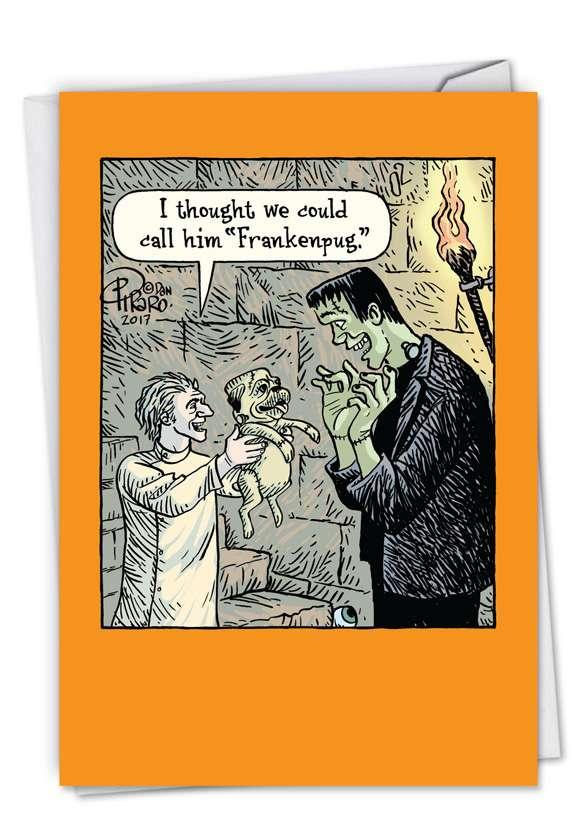Hilarious Halloween Greeting Card By Dan Piraro From NobleWorksCards.com - Frankenpug