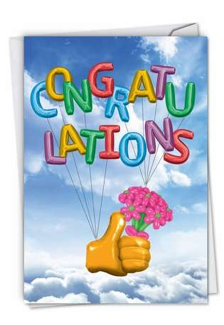 Hilarious Congratulations Greeting Card From NobleWorksCards.com - Thumbs-Up Balloons
