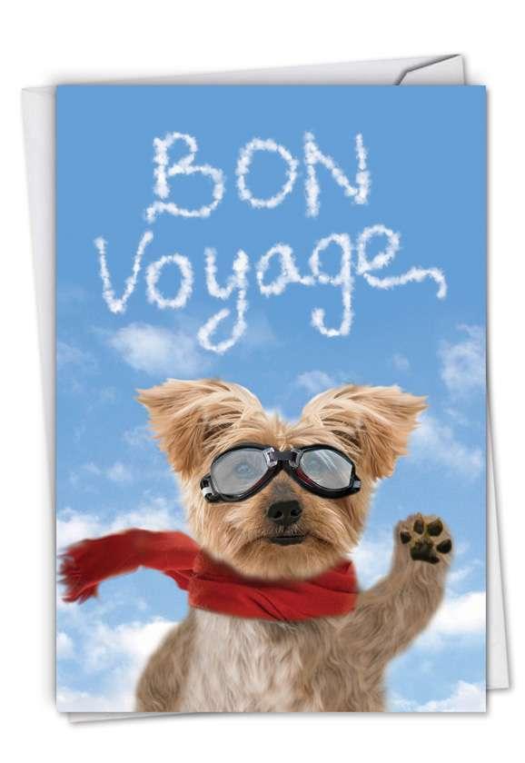 Funny Bon Voyage Paper Greeting Card From NobleWorksCards.com - Goodbye Dog