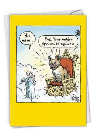 Hysterical Birthday Printed Card By Piraro, Dan From NobleWorksCards.com - Dyslexic God