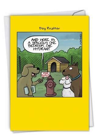 Humorous New Home Paper Greeting Card By Fakes, Nate From NobleWorksCards.com - One Hydrant