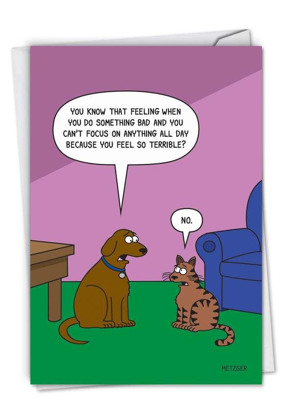 Humorous Birthday Card By Metzger, Scott From NobleWorksCards.com - Dog Guilt