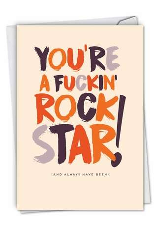 Funny Congratulations Paper Greeting Card By Offensive+Delightful From NobleWorksCards.com - You're A Rock Star
