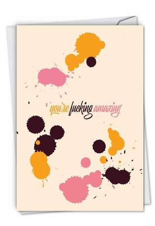 Humorous Friendship Card By Offensive+Delightful From NobleWorksCards.com - F**king Amazing