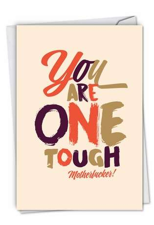 Humorous Get Well Paper Greeting Card By Offensive+Delightful From NobleWorksCards.com - One Tough Motherf**ker