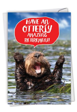 Funny Retirement Card From NobleWorksCards.com - Otterly Awesome - Retiree