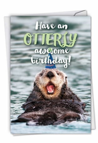 Humorous Birthday Card From NobleWorksCards.com - Otterly Awesome