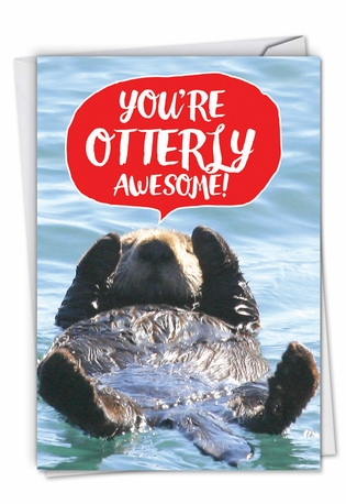 Hilarious Anniversary Greeting Card From NobleWorksCards.com - Otterly Awesome