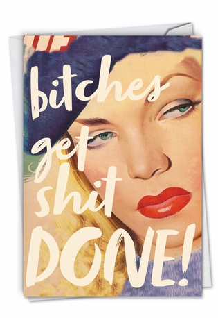 Hilarious All Occasions Greeting Card By Offensive+Delightful From NobleWorksCards.com - Get Sh*t Done