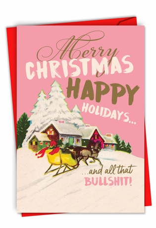 Funny Merry Christmas Card By Offensive+Delightful From NobleWorksCards.com - Season's Bullsh*t