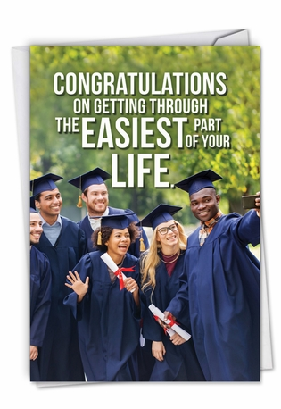 Funny Graduation Card From NobleWorksCards.com - Easiest Part of Life