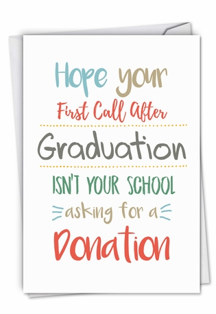 Hilarious Graduation Greeting Card From NobleWorksCards.com - First Call