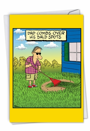 Hilarious Father's Day Printed Card By Bill Whitehead From NobleWorksCards.com - Bald Spots