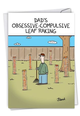 Hysterical Father's Day Printed Card By Dave Blazek From NobleWorksCards.com - OCD Leaf Raking