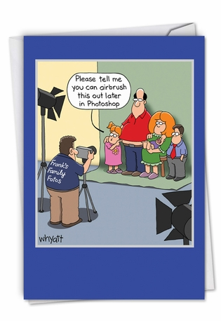 Funny Father's Day Paper Card By Tim Whyatt From NobleWorksCards.com - Airbrushed Family
